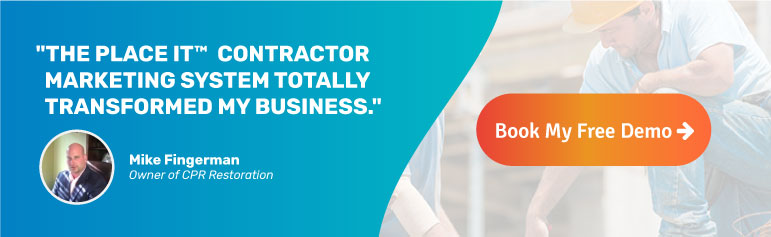 The PLACE IT Contractor Marketing System - Book a Demo!